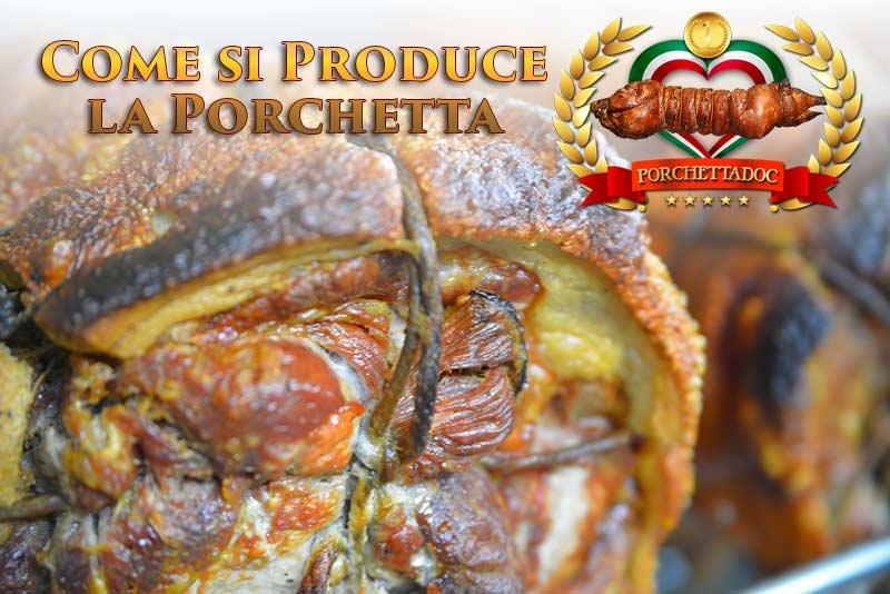 Come si produce la porchetta
