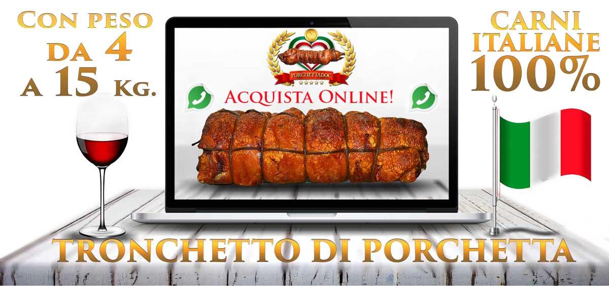 Acquista un tronchetto di porchetta online inviandoci un whatsapp! Tronchetto di Porchetta da 12 Kg.