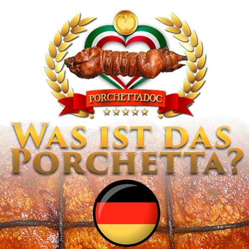 Was ist das Porchetta?