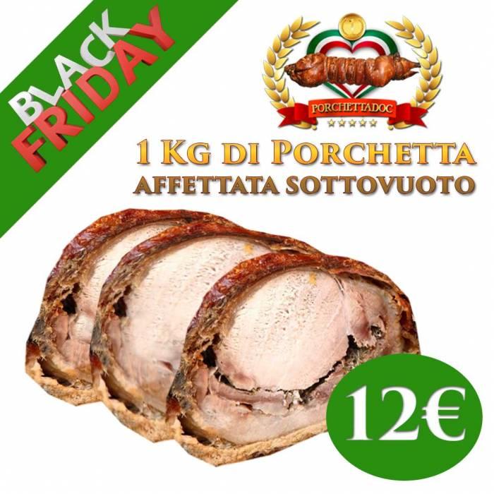 Porchetta BLACK FRIDAY