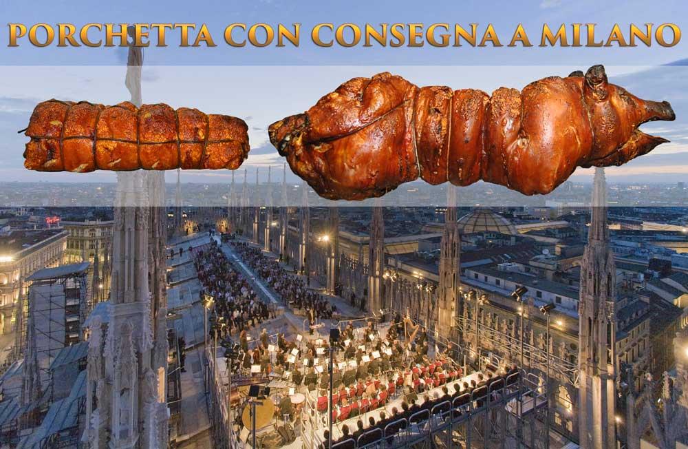 Porchetta Milano con consegna in 24 ore Porchetta Milano