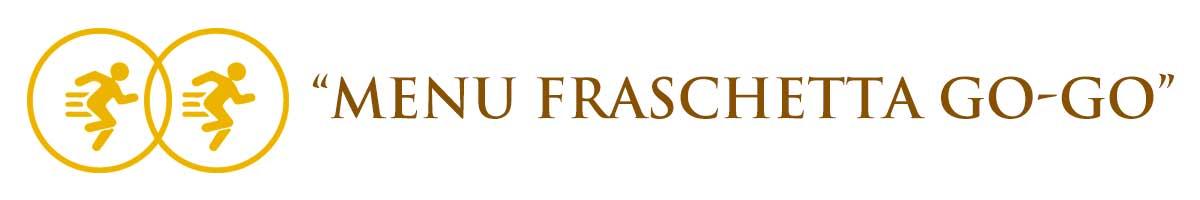 Fraschetta a casa tua menu GO-GO il menu più economico Fraschetta Roma. Si ma a casa tua