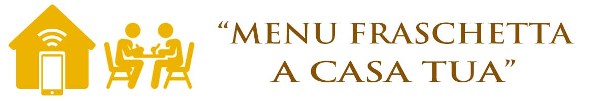 E' possibile ordinare i nostri menu per una fraschetta a domicilio direttamente a casa vostra o nella vostra festa aziendale. Fraschetta a domicilio in 72 ore!