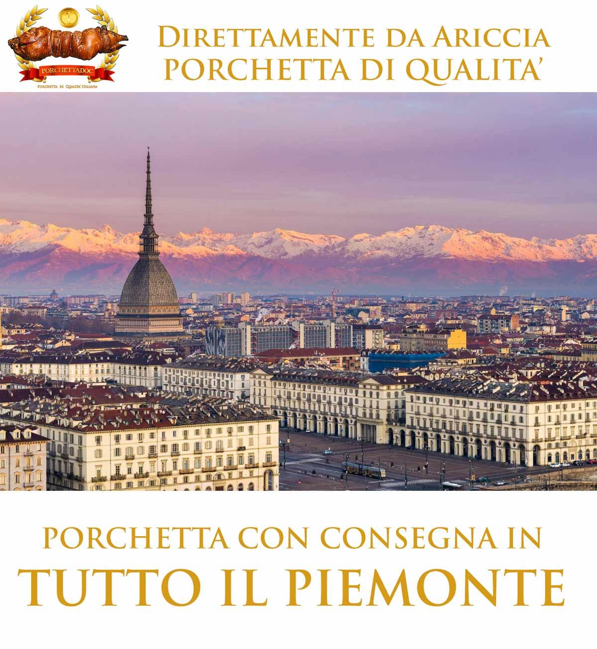 Porchetta Piemonte e in tutte le sue provincie