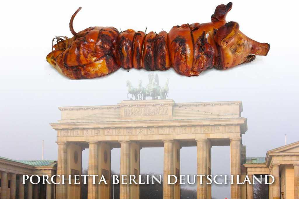Porchetta Berlin Deutschland Berlin Grillfest - Wir versenden auch alle unsere Produkte und Porchetta zu Hamburg Munich Cologne Frankfurt am Main Stuttgart Düsseldorf Dortmund Porchetta Berlin Deutschland